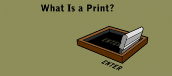 "MoMA: ""What is a print?"""