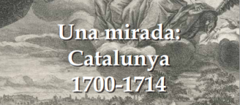 "Catalog's attached publication of the exhibition ""A look: Catalonia 1700-1714"""