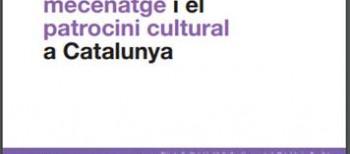 """La Colección participa enla elaboración del documento: """"Estado de la cuestión, propuestas y recomendaciones para el fomento del mecenazgo y el patrocinio cultural en Cataluña"""""""