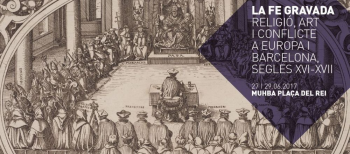 Antoni Gelonch participe au séminaire «La foi gravée. Religion, art et conflit à Europe et Barcelona, XVIe-XVIIe siècles»