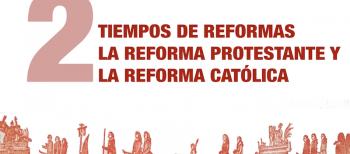 2. Tiempos de Reformas
