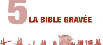 5. La Bible Gravée
