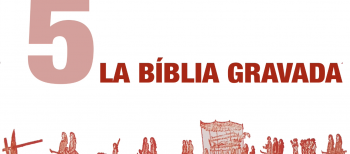 5. La Bíblia Gravada