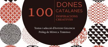 "Presentations of book ""100 dones catalanes, 100 inspiracions creatives"""