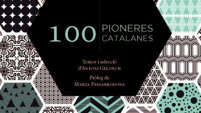 100 pioneres catalanes